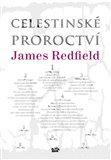 Celestinské proroctví (Kniha, vázaná) - obálka