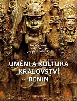 Obálka titulu Umění a kultura království Benin