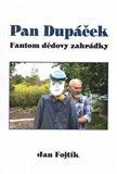 Pan Dupáček (Fantom dědovy zahrádky) - obálka