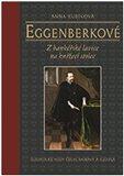 Eggenberkové (Z bankéřské lavice na knížecí stolec) - obálka
