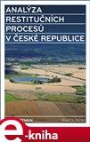 Analýza restitučních procesů v České republice - obálka