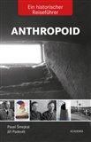 Anthropoid- Ein historicher Reiseführer - obálka