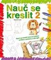 Obálka knihy Nauč se kreslit 2