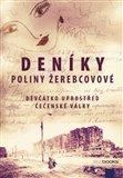 Deníky Poliny Žerebcovové (Děvčátko uprostřed čečenské války) - obálka