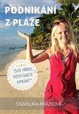 Podnikání z pláže (Žijte příběh, který chcete vyprávět) - obálka