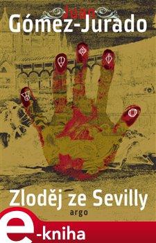 Zloděj ze Sevilly - Juan Gómez-Jurado e-kniha