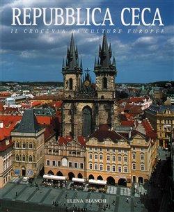 Repubblica Ceca. Česká republika /italsky/ - Elena Bianchi
