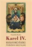 Karel IV. - královské sňatky - obálka