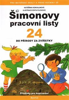 Šimonovy pracovní listy 24. Do přírody za zvířátky - Kateřina Konvalinová