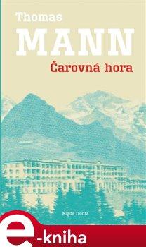 Čarovná hora - Thomas Mann e-kniha