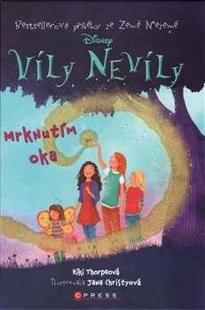 Víly Nevíly: Mrknutím oka - Kiki Thorpová, Jana Christyová (ilustrácie)