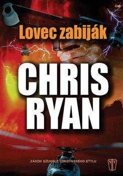Lovec zabiják - Chris Ryan