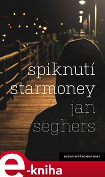 Spiknutí Starmoney - Jan Seghers e-kniha