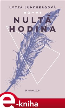Nultá hodina - Lotta Lundbergová e-kniha