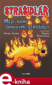 Strašidlář - Mezi námi ohnivými strašidly - Antonín Klimek e-kniha