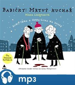 Babičky: Mrtvý kuchař (audiokniha), mp3 - Minna Lindgren