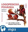 Logopedická pohádka (aneb Jak zvířátka naučila Matýska hezky mluvit) - obálka