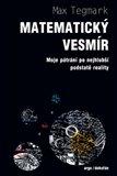 Matematický vesmír (Moje pátrání po nejhlubší podstatě reality) - obálka