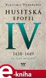 Husitská epopej IV - Za časů bezvládí - obálka