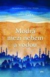 Obálka knihy Modrá mezi nebem a vodou
