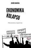 Ekonomika kolapsu (Příčiny terorismu a migrační krize) - obálka