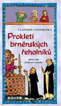 Obálka titulu Prokletí brněnských řeholníků