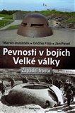 Pevnosti v bojích Velké války (Západní fronta) - obálka
