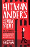Hitman Anders and the Meaning of It All - obálka