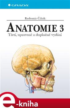 Anatomie 3 - Čihák Radomír e-kniha