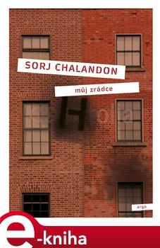 Můj zrádce - Sorj Chalandon e-kniha