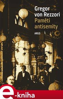 Paměti antisemity - Gregor von Rezzori e-kniha