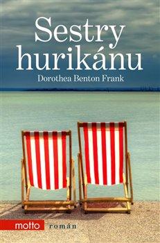 Sestry hurikánu - Dorothea Benton Frank