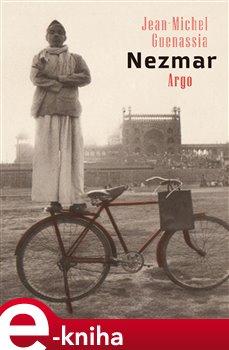 Nezmar - Jean-Michel Guenassia e-kniha