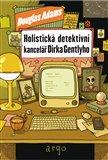 Holistická detektivní kancelář Dirka Gentlyho - obálka