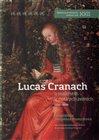 Lucas Cranach a malířství v českých zemích (1500 - 1550)