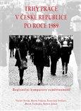 Trhy práce v České republice po roce 1989 - obálka