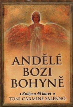 Andělé bozi bohyně. Kniha a 45 karet - Toni Carmine Salerno