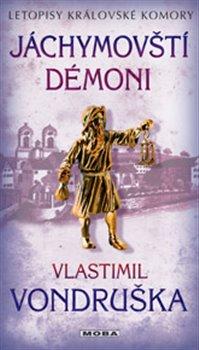 Obálka titulu Jáchymovští démoni - Letopisy královské komory