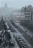 Republika v obležení (První éra prezidenta Beneše 1935-1938) - obálka
