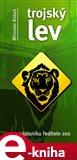 Trojský lev (ze zápisníku ředitele ZOO) - obálka