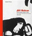 Jiří Balcar (Filmové plakáty malbou a koláží / Film Posters with Brush and Scissors 1959 - 1967) - obálka