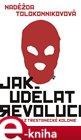 Jak udělat revoluci