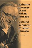 Kultúrne premeny očami Milana Hamadu - obálka