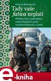 Tady vaše fatwa neplatí (Příběhy lidí z islámského světa bojujících proti fundamentalismu a násilí) - obálka