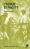 Teorie etnicity (Čítanka textů) - obálka