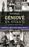 Géniové XX. století Kniha druhá (Osobnosti a objevy, které změnily náš svět) - obálka