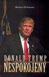 Obálka knihy Donald Trump: Nespokojený
