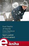Sport a pohyb v životě seniorů (Elektronická kniha) - obálka