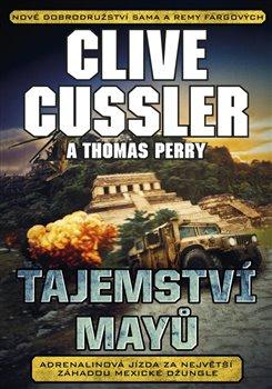 Tajemství Mayů - Thomas Perry, Clive Cussler