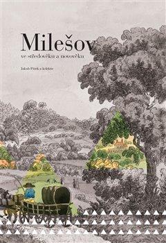 Milešov ve středověku a novověku - Jakub Pátek